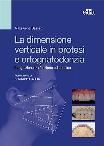 La Dimensione Verticale in Protesi e Ortognatodonzia