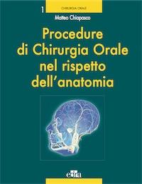 Procedure di Chirurgia Orale nel rispetto dell' anatomia