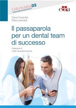 Il Passaparola per un Dental Team di Successo
