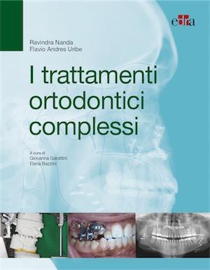 I Trattamenti Ortodontici Complessi + OMAGGIO