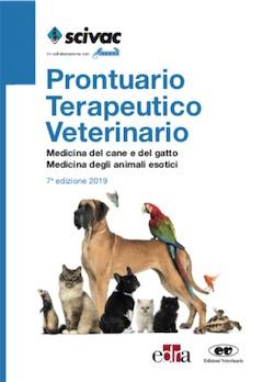 Prontuario terapeutico veterinario - Medicina del cane e del gatto - Medicina degli animali esotici ( VII Ediz. 2019 )