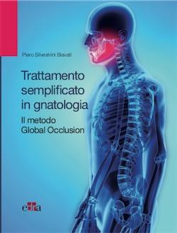 Trattamento Semplificato in Gnatologia - Il metodo Global Occlusion