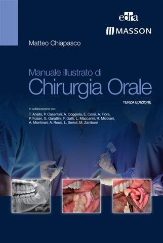 . PROMO: CHIAPASCO - Manuale Illustrato di Chirurgia Orale
