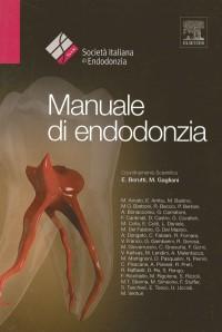SIE - ( Società' Italiana di Endodonzia ) - Manuale di Endodonzia + OMAGGIO