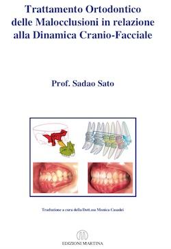 Trattamento Ortodontico delle Malocclusioni in Relazione alla Dinamica Cranio-Facciale