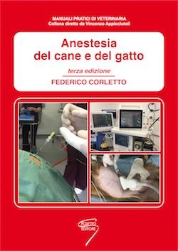Anestesia del Cane e del Gatto - III Edizione