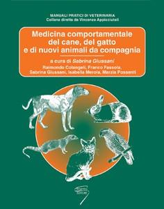Medicina Comportamentale del Cane del Gatto e dei nuovi animali da compagnia