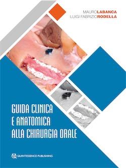 Guida clinica e anatomica alla chirurgia orale
