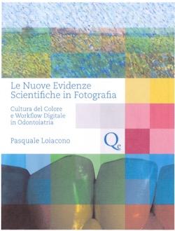 Le Nuove Evidenze Scientifiche in Fotografia - Cultura del colore