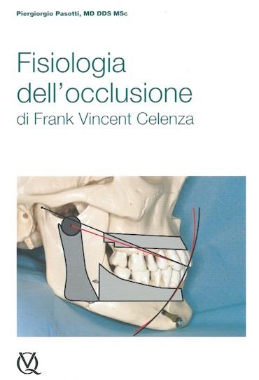 Fisiologia dell' Occlusione di Frank Vincent Celenza