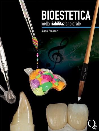 .Prosper - BIOESTETICA nella Riabilitazione orale