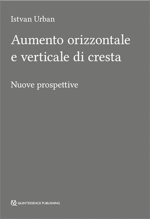 Aumento Orizzontale e Verticale di Cresta - Nuove Prospettive