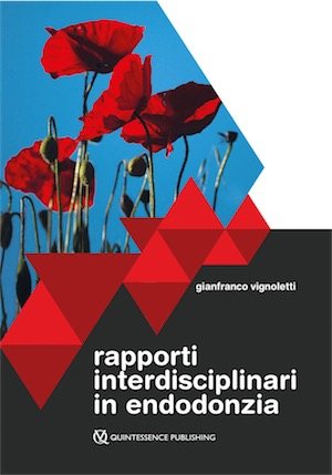 Rapporti Interdisciplinari in Endodonzia
