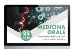 Corso Online ( 25 CREDITI ECM ) - Medicina Orale: L' evoluzione delle cure orali per la salute sistemica