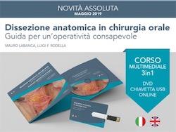 DVD + Chiavetta USB: DISSEZIONE ANATOMICA IN CHIRURGIA ORALE. Guida per un' operatività' consapevole