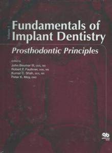 Fundamentals of Implant Dentistry - Prosthodontic Principles